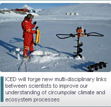 ICED will forge new multi-disciplinary links between scientists to improve our understanding of circumpolar climate and ecosystem processes